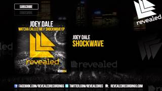 Joey Dale - Shockwave [OUT NOW!]