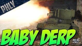 War Thunder SUPER BABY DERP! T-26-4 Gameplay! W/BARON!