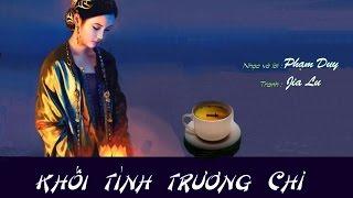HÀ THANH - Khối tình Trương Chi - PHẠM DUY by ThuyVy Trankiem