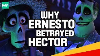 Why Did Ernesto De La Cruz Betray Hector? (Backstory Explained!) | Coco Theory