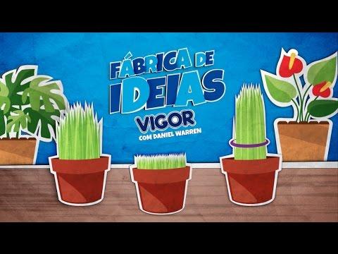 FÁBRICA DE IDEIAS VIGOR Com Daniel Warren - Episódio 3: Vamos Plantar Graminha!