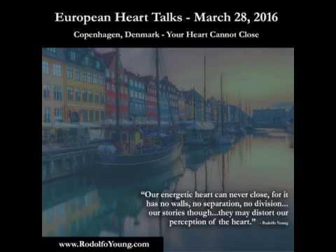 Heart Talks Europe (Copenhagen) - Illusion of the Closed Heart