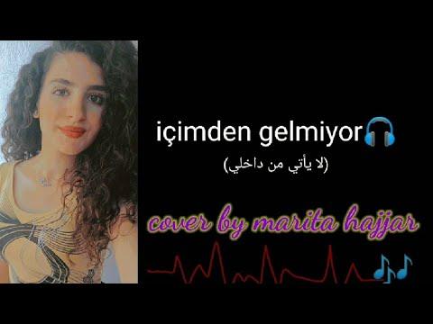 içimden gelmiyor(لا يأتي من داخلي)_Bilal sonses \u0026 Bengü_cover by marita hajjar