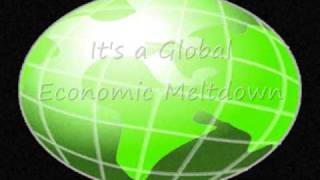 Global Economic Meltdown (Version #3)