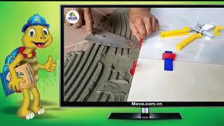 Cách sử dụng ke cân bằng với keo dán gạch Mova - Mr Vương. 0983396285
