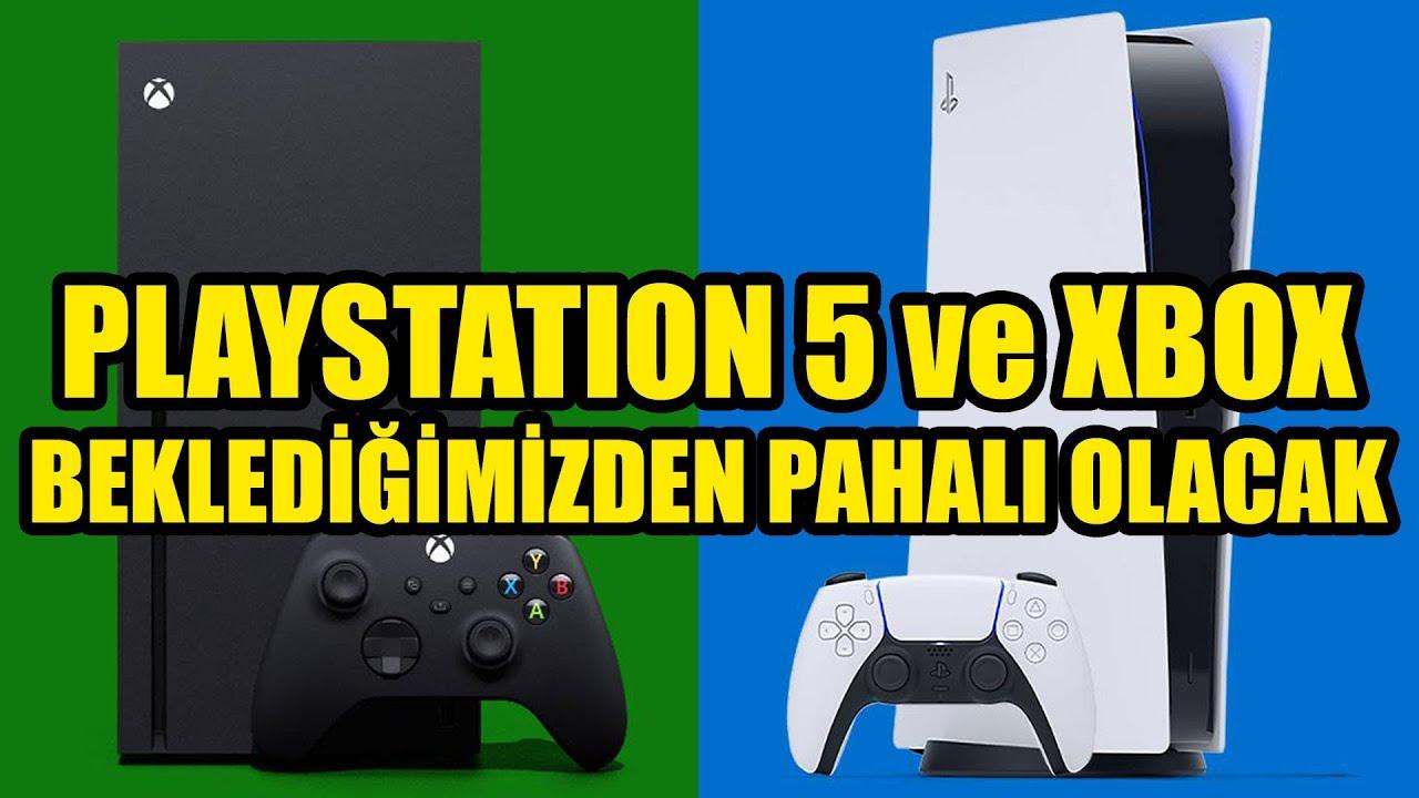 PLAYSTATION 5 ve XBOX BEKLEDİĞİMİZDEN PAHALI OLACAK...