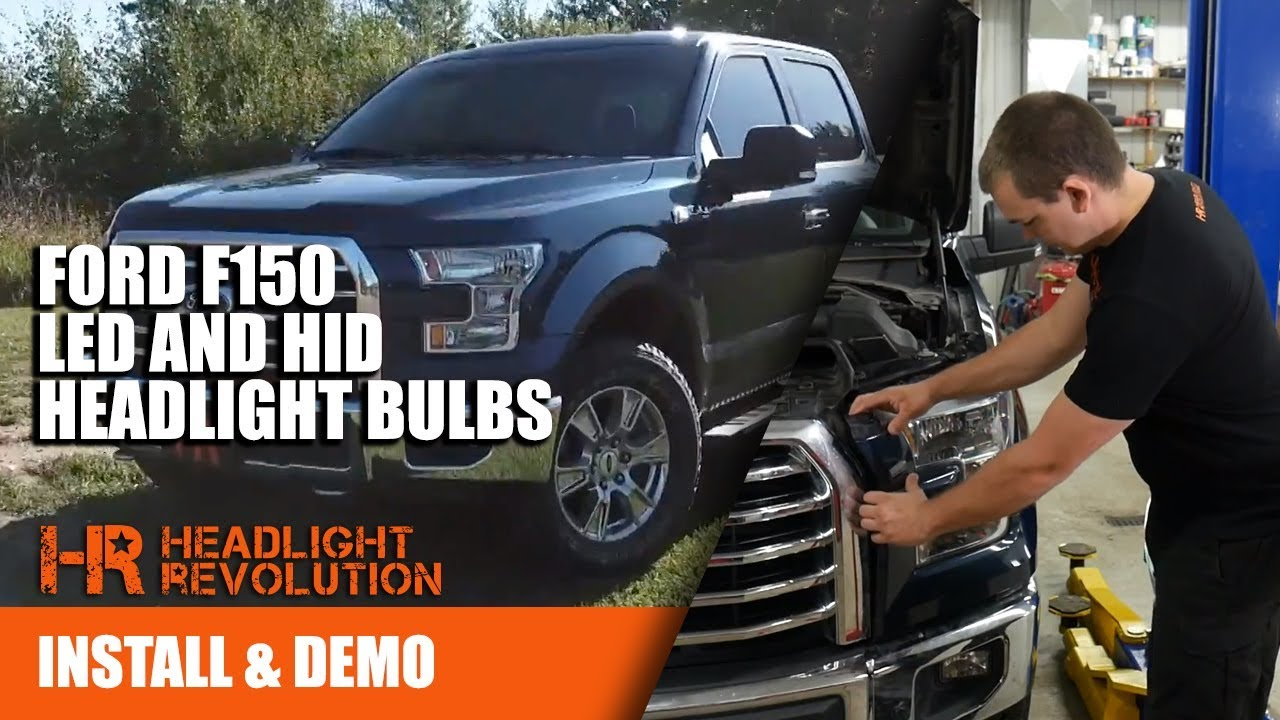 2015 - 2017 Ford F150 LED and HID Bulb Upgrades - Install and ...