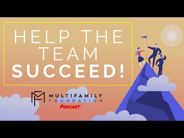 Help The Team Succeed!
