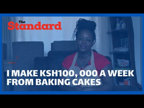 I make Ksh100, 000 a week from baking cakes as a part-time hustle | Biashara Talk