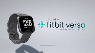 Fitbit Versa – Designed For Your Life