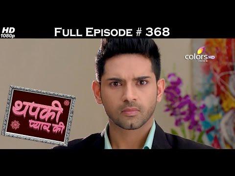 Thapki Pyar Ki - 3rd July 2016 - थपकी प्यार की - Full Episode HD