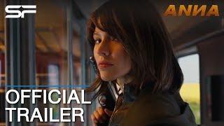 Anna | Official Trailer ตัวอย่าง ซับไทย