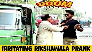 Irritating Rikshawala Prank Goes Wrong | Prank In Pakistan