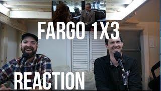 Fargo Season 1 Episode 3 REACTION