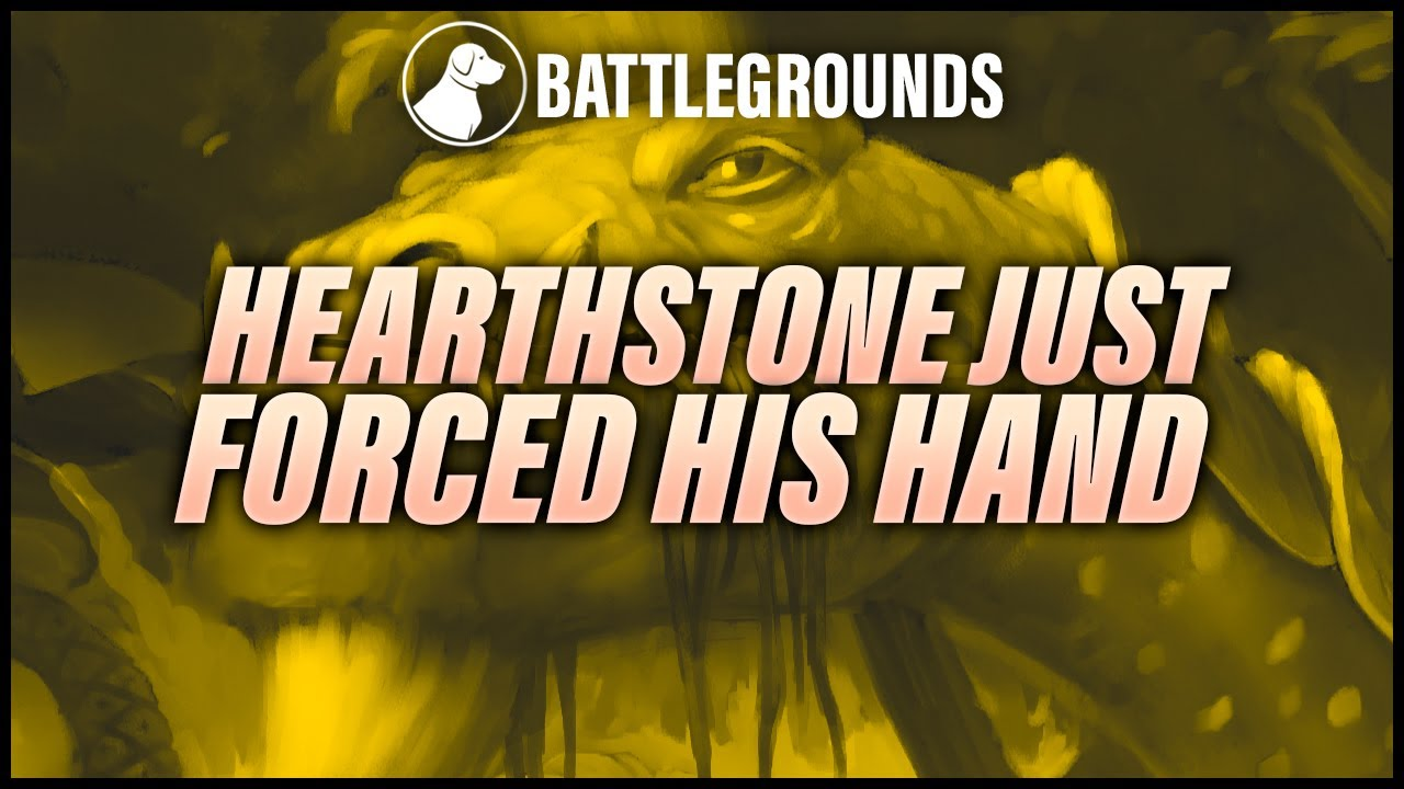 Hearthstone Forced His Hand | Dogdog Hearthstone Battlegrounds