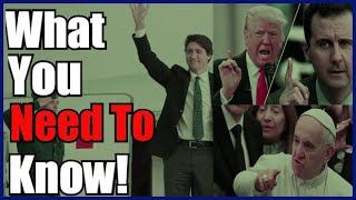 The Pope On Fake News, The US vs Assad And Trudeau in Davos - What You Need To Know!