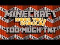 Mods You Should - Minecraft: Too Much TNT Mod