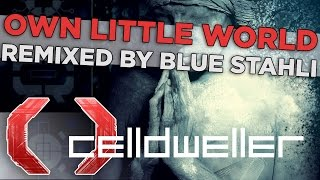 Celldweller - Own Little World (Remixed by Blue Stahli)