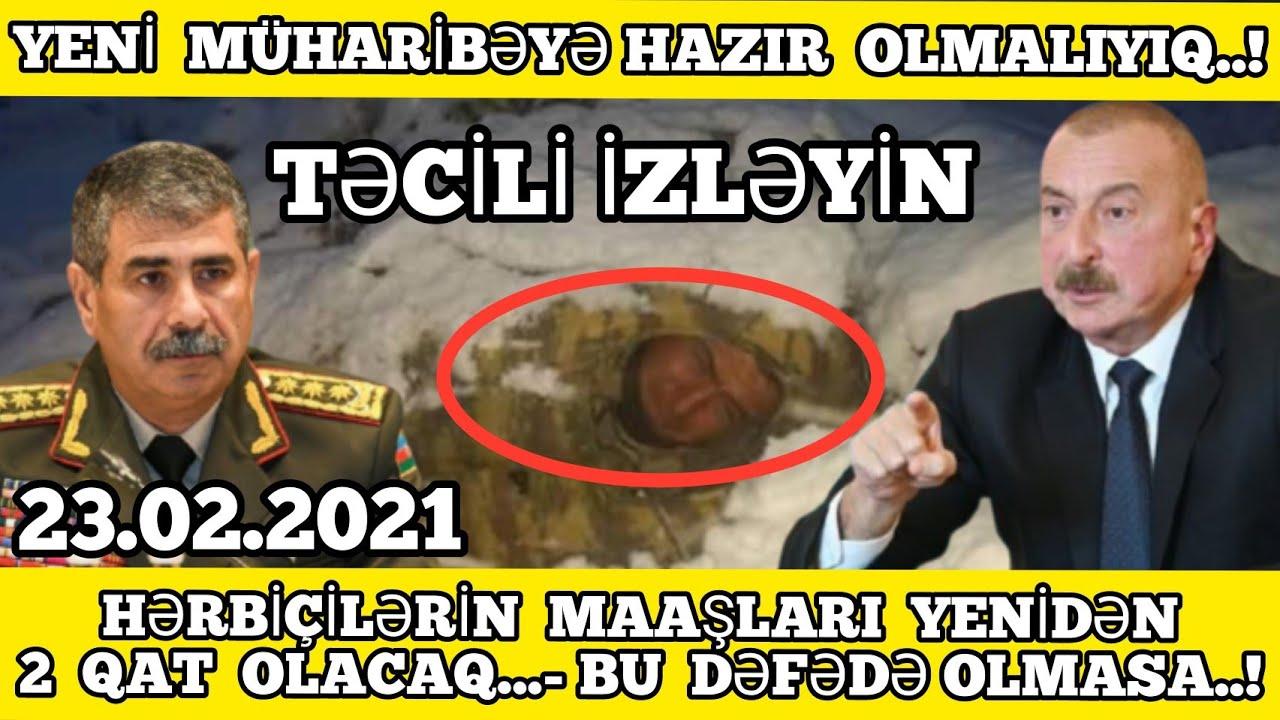 TƏCİLİ XƏBƏRLƏR 23.02.2021,