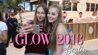 GLOW 2018 Berlin Vlog   Schildizzl