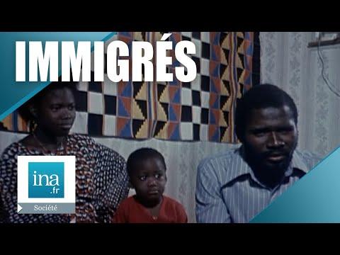 1974 : Être immigré en France   Archive INA