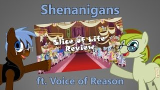 """Slice of Life"" Shenanigans with Voice of Reason"