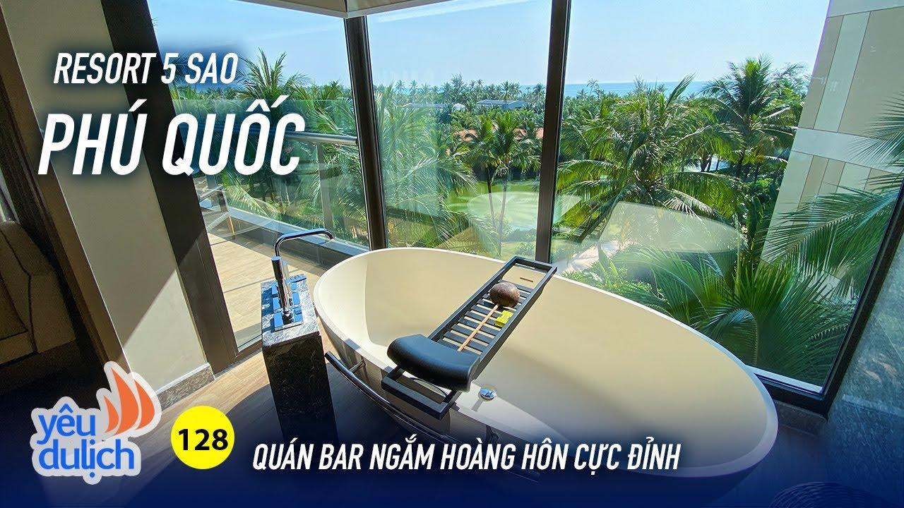 YDL #128: Resort 5 sao có quán bar ngắm hoàng hôn cao nhất Phú Quốc   Yêu Máy Bay