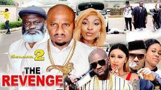 Revenge Season 2 {New Movie} - Yul Edochie|2019 Latest Nigerian Nollywood Movie
