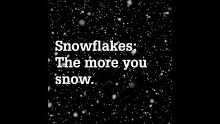 Let It Snow — Fun Facts About Snowflakes