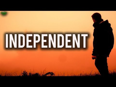 Become An Independent Person