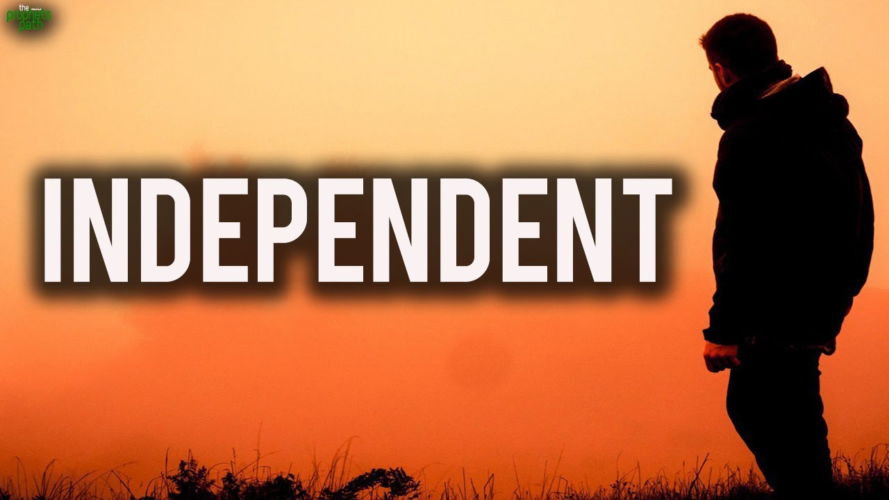 essay on being an independent person 5 reasons why being independent & self-reliant is they're natural-born leaders or can't stand not having people follow being independent in mind and.