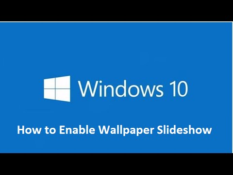 How to Enable Wallpaper Desktop Slideshow in Windows 10 - Howtosolveit - YouTube