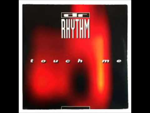 Dr Rhythm- Touch Me (Techno Version) 1994