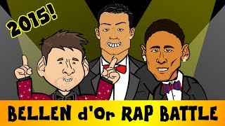 Ballon d'Or RAP BATTLE 2015 (feat. Messi, Ronaldo and Neymar - Bellen d'Or Parody Song)