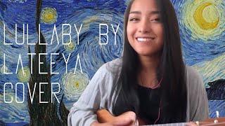 Lullaby by Lateeya (Jennifer Bunales Cover)