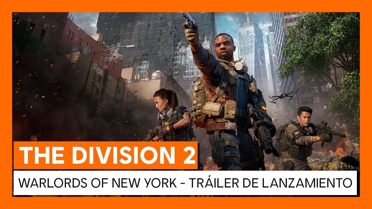 THE DIVISION 2 WARLORDS OF NEW YORK - TRÁILER DE LANZAMIENTO