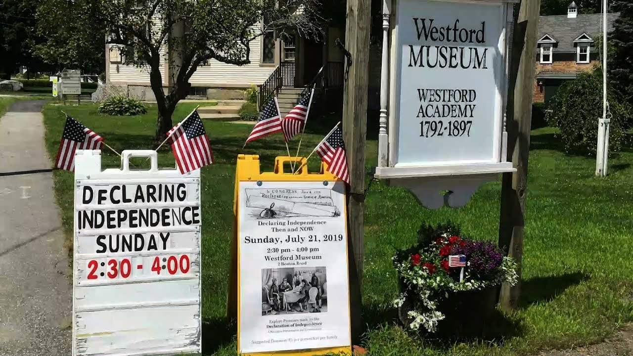 VIDEO: Westford Museum Hosts 'Declaring Independence: Then & Now