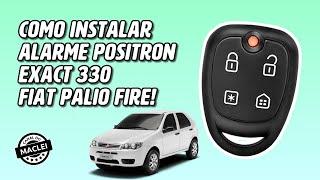 COMO INSTALAR ALARME POSITRON EXACT 330 NO FIAT PALIO FIRE
