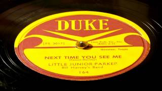 Next Time You See Me - Little Junior Parker (Duke)