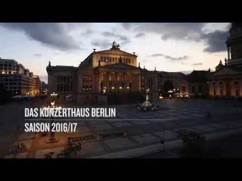 Konzerthaus Berlin – Hereingehört in die Saison 2016/17!