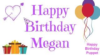 Happy Birthday Megan - Best Happy Birthday Song Ever