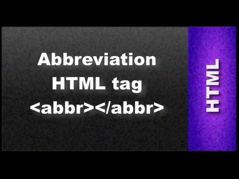 HTML Web Design Tutorials: HTML Abberviation Tag Lesson 11