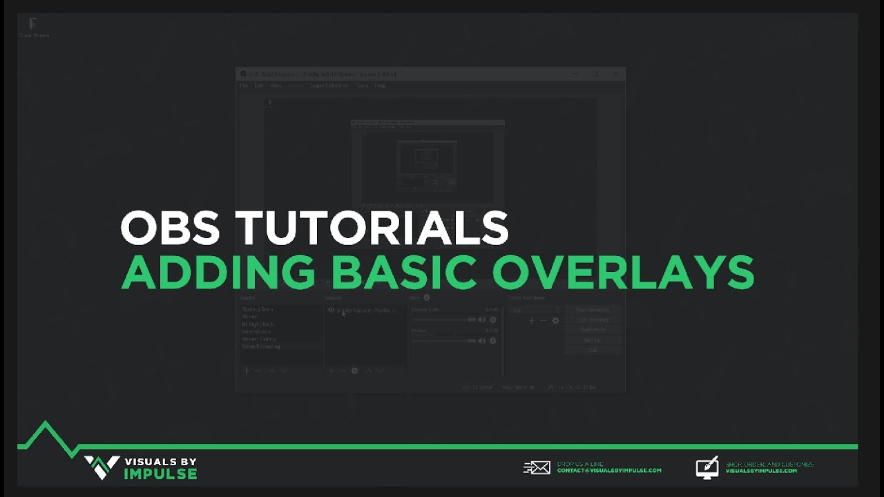 OBS Tutorial - How to Setup Overlays