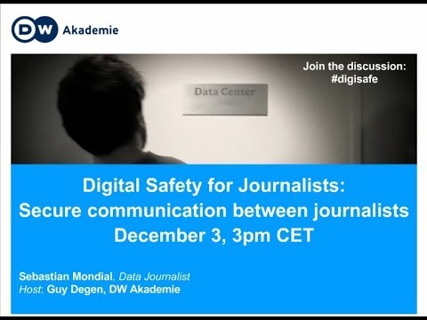 Digital Safety for Journalists: Secure communication between journalists