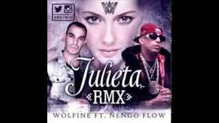Wolfine Ft Ñengo Flow – Julieta Official Remix