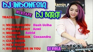 DJ Indonesia Mixtape Dj Barat Terbaru 2018 | Paling Enak Buat Santai | DJ Terbaru 2018 - Stafaband