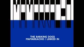 Baixar The Barking Dogs feat. Marcelo Burlon - Mamarracho