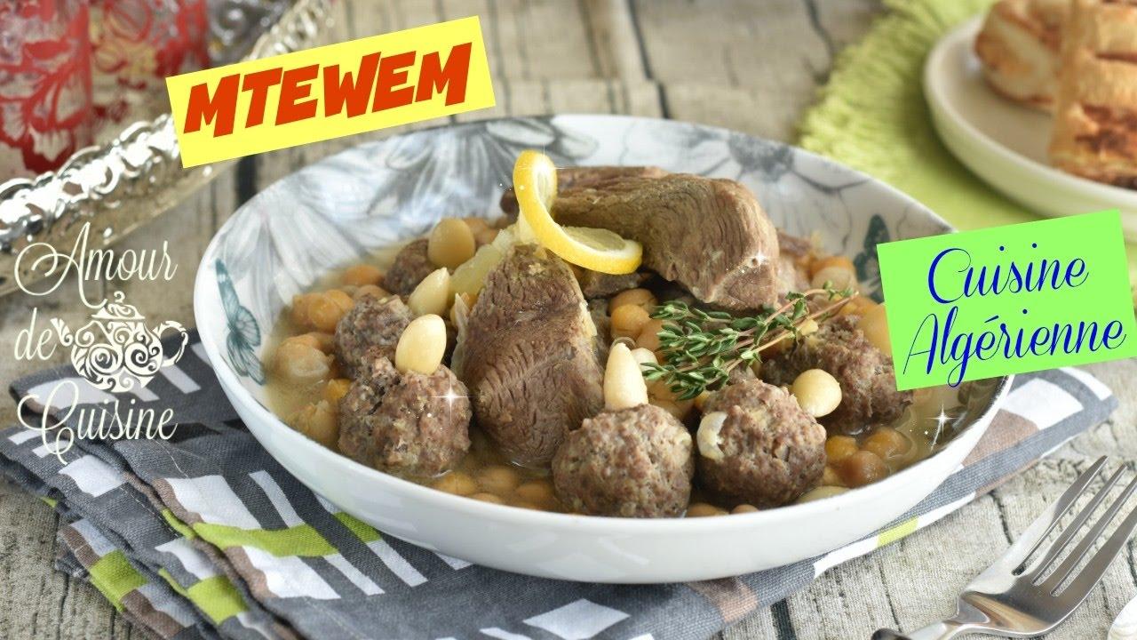 mtewem cuisine algérienne, mtewem en sauce blanche - youtube
