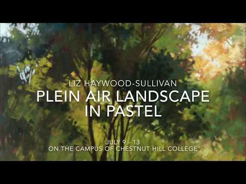 Plein Air Landscape in Pastel with Liz Haywood-Sullivan,