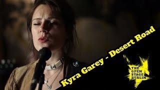 Kyra Garey - Desert Road - The Open Stage Berlin